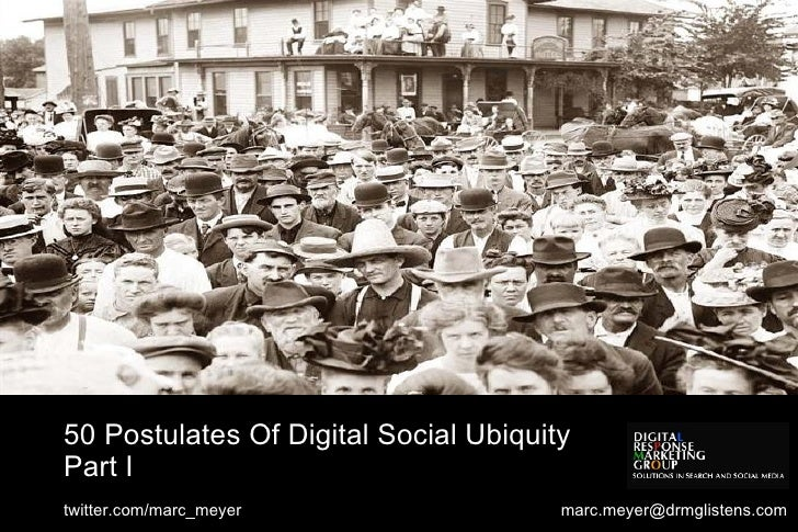 50 Postulates of Digital Social Ubiquity-Part1