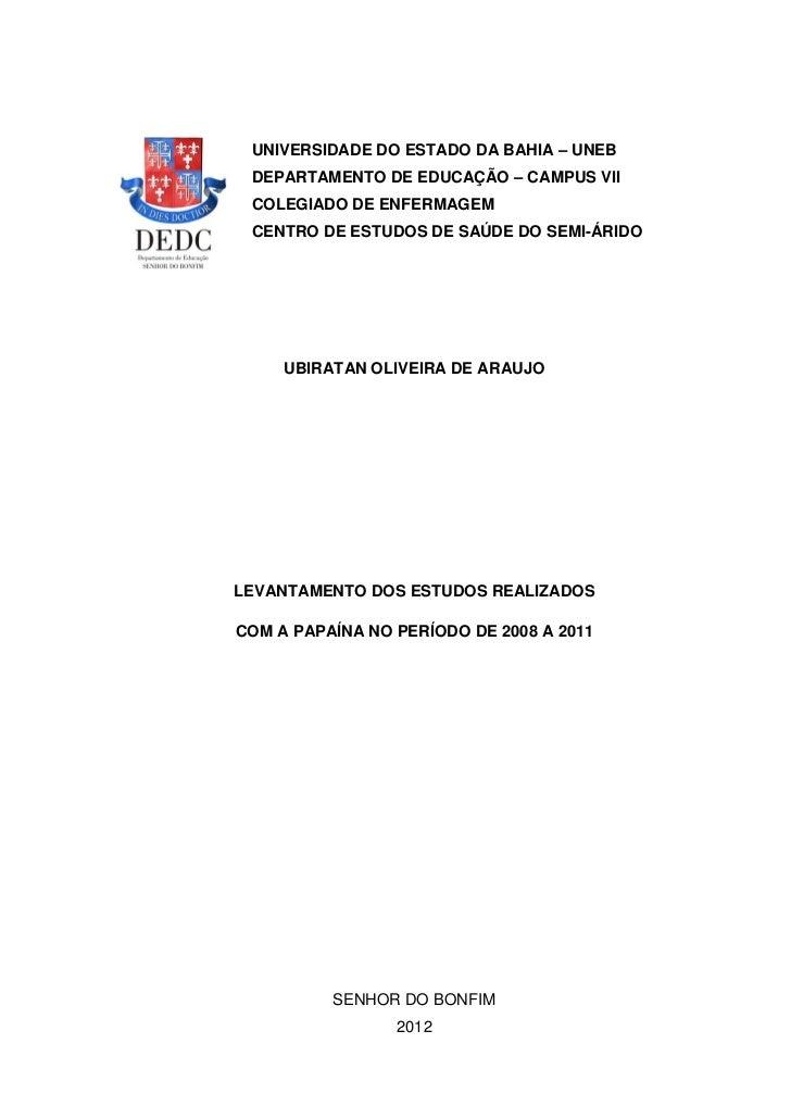 UNIVERSIDADE DO ESTADO DA BAHIA – UNEB DEPARTAMENTO DE EDUCAÇÃO – CAMPUS VII COLEGIADO DE ENFERMAGEM CENTRO DE ESTUDOS DE ...