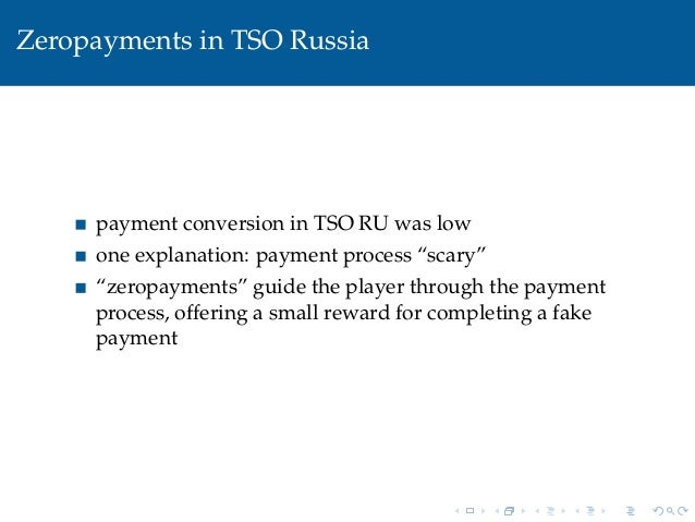 """Zeropayments in TSO Russiapayment conversion in TSO RU was lowone explanation: payment process """"scary""""""""zeropayments"""" guide..."""