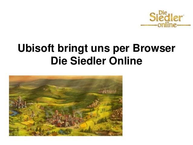 Ubisoft bringt uns per Browser Die Siedler Online