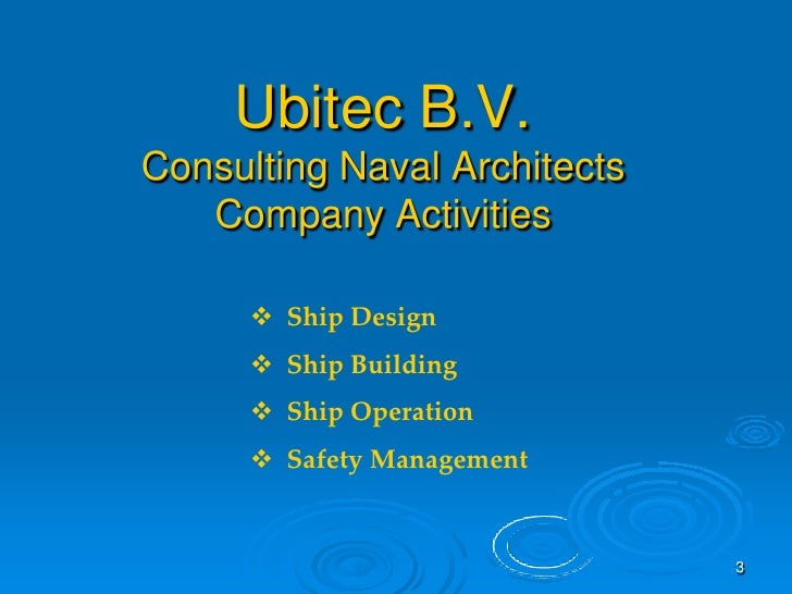 Ubitec B.V. Consulting Naval Architects    Company Activities         Ship Design        Ship Building        Ship Oper...