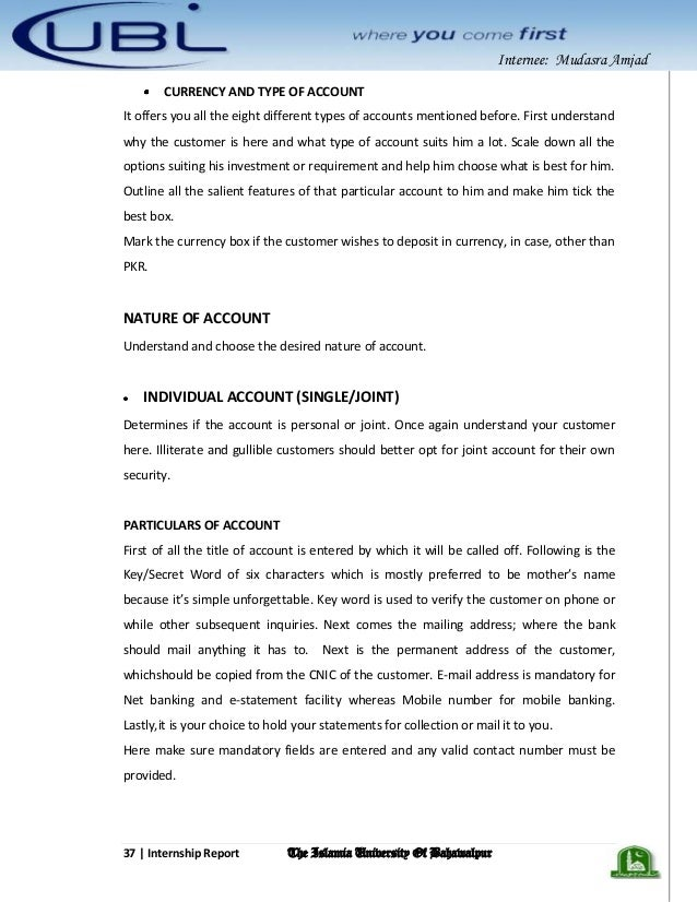pubali bank internee report For preparing this report that was assigned to the pubali bank ltdas an internee during the internship period the collection of information from different sources i have used both qualitative and quantitative method for teaming up the data and information collected through primary and secondary sources.