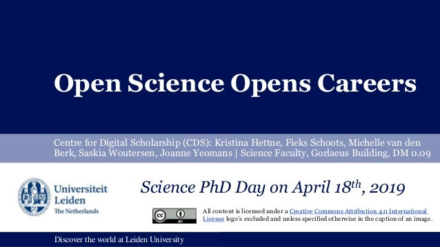 Discover the world at Leiden UniversityDiscover the world at Leiden University Open Science Opens Careers Centre for Digit...
