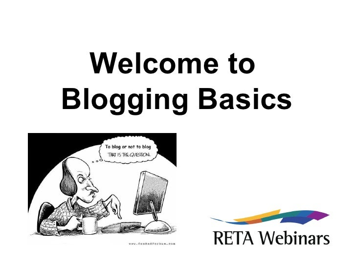 Welcome to  Blogging Basics