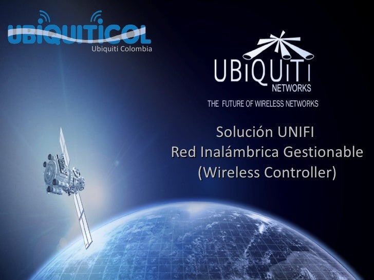 Solución UNIFI  Red Inalámbrica Gestionable ( Wireless Controller) Ubiquiti Colombia