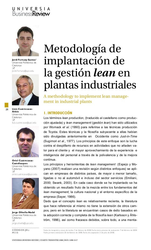 UNIVERSIA BUSINESS REVIEW | cuarto trimestre 2008 | ISSN: 1698-5117 28 Metodología de implantación de la gestión lean en p...