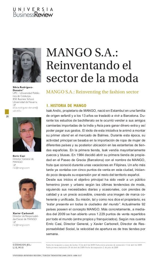 UNIVERSIA BUSINESS REVIEW   tercer trimestre 2009   ISSN: 1698-5117 26 Mango S.A.: Reinventando el sector de la moda Mango...