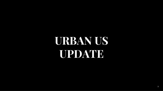 Urban Us Investor Summit Slide 3