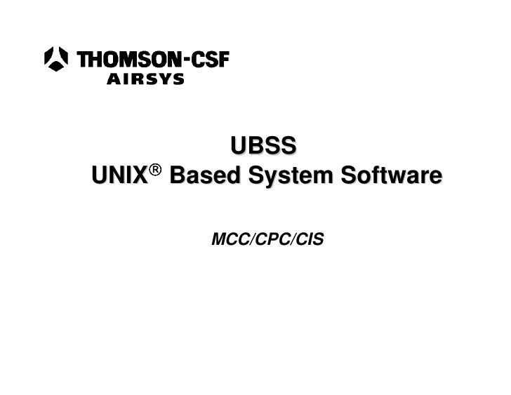 UBSS UNIX Based System Software           MCC/CPC/CIS