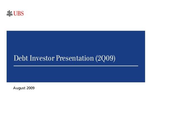 Debt Investor Presentation (2Q09) August 2009