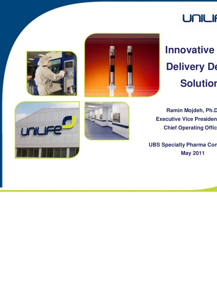 Innovative Drug      Delivery Device           Solutions      Ramin Mojdeh, Ph.D.  Executive Vice President and     Chief ...