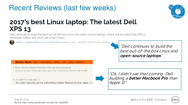 """Office of the CTO - EnterpriseSlide 25 of 42 Recent Reviews (last few weeks) """"Ok, I didn't see that coming. Dell building ..."""