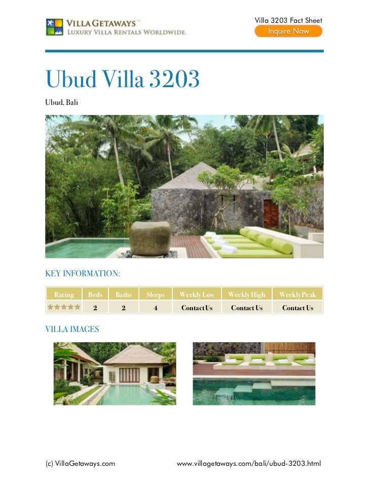 Villa 3203 Fact SheetUbud Villa 3203Ubud, BaliKEY INFORMATION:  Rating     Beds       Baths   Sleeps   Weekly Low    Weekl...