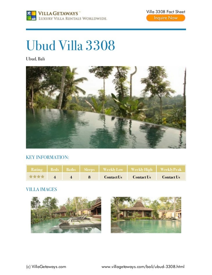 Villa 3308 Fact SheetUbud Villa 3308Ubud, BaliKEY INFORMATION:  Rating     Beds       Baths   Sleeps   Weekly Low    Weekl...
