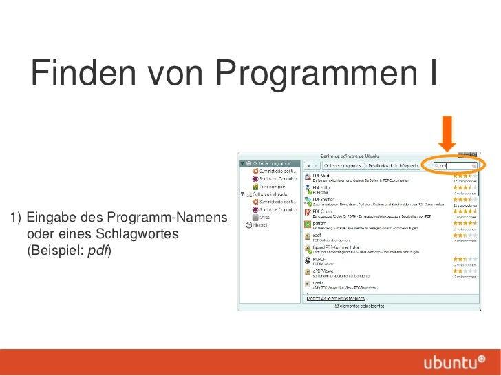 Finden von Programmen I1) Eingabe des Programm-Namens   oder eines Schlagwortes   (Beispiel: pdf)