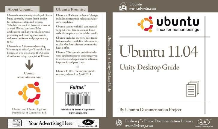 Ubuntu 11.04Ubuntu Unity Desktop Guide                                    Fultus ™ Books