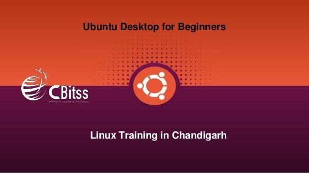 Ubuntu Desktop for Beginners Linux Training in Chandigarh