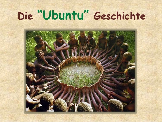 "Die ""Ubuntu"" Geschichte"