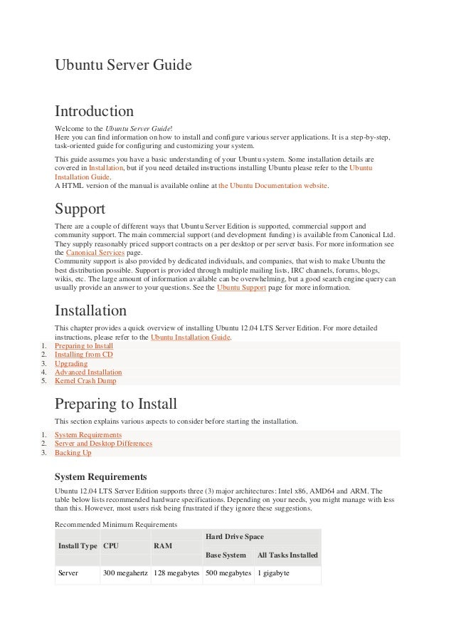 Ubuntu Server Guide Introduction Welcome to the Ubuntu Server Guide! Here you can find information on how to install and c...