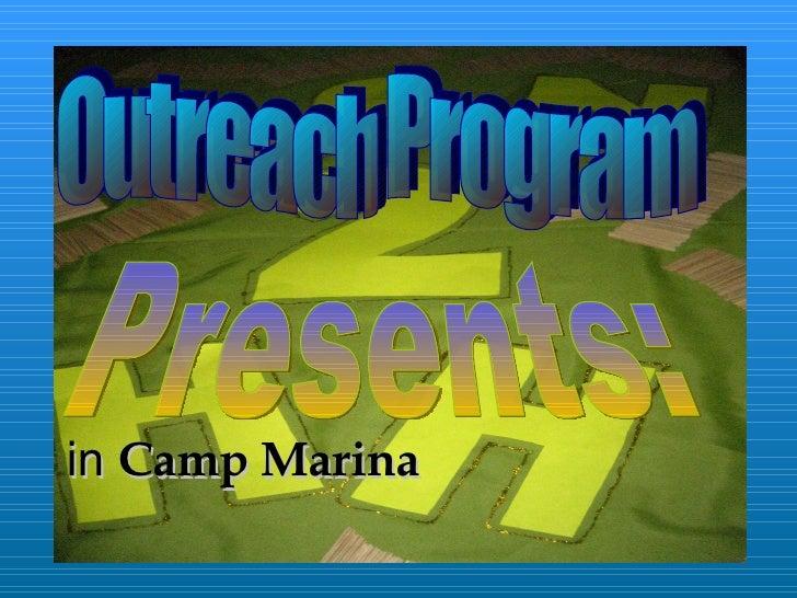 Presents: Outreach Program in  Camp Marina