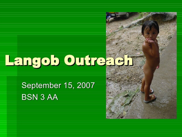 Langob Outreach September 15, 2007 BSN 3 AA