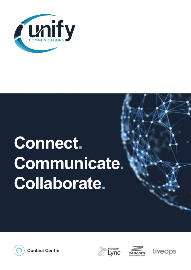 Connect. Communicate. Collaborate.  Contact Centre