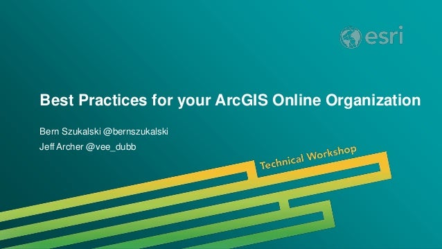 Esri 2014 User Conference - ArcGIS Online Best Practices Technical Wo…