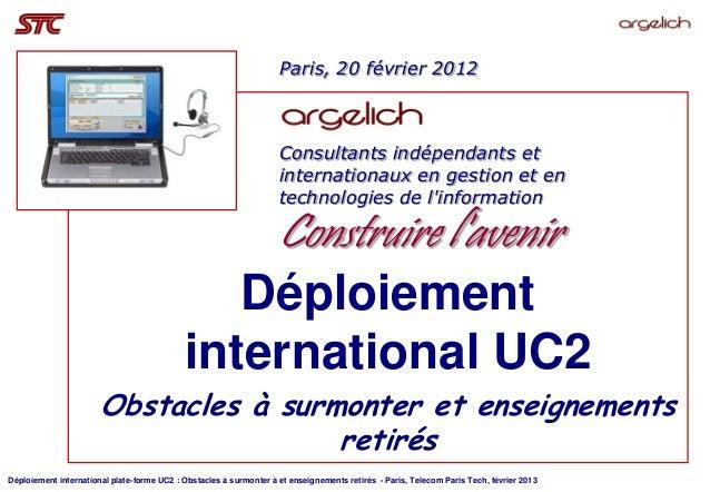 Paris, 20 février 2012                                                                    Consultants indépendants et     ...