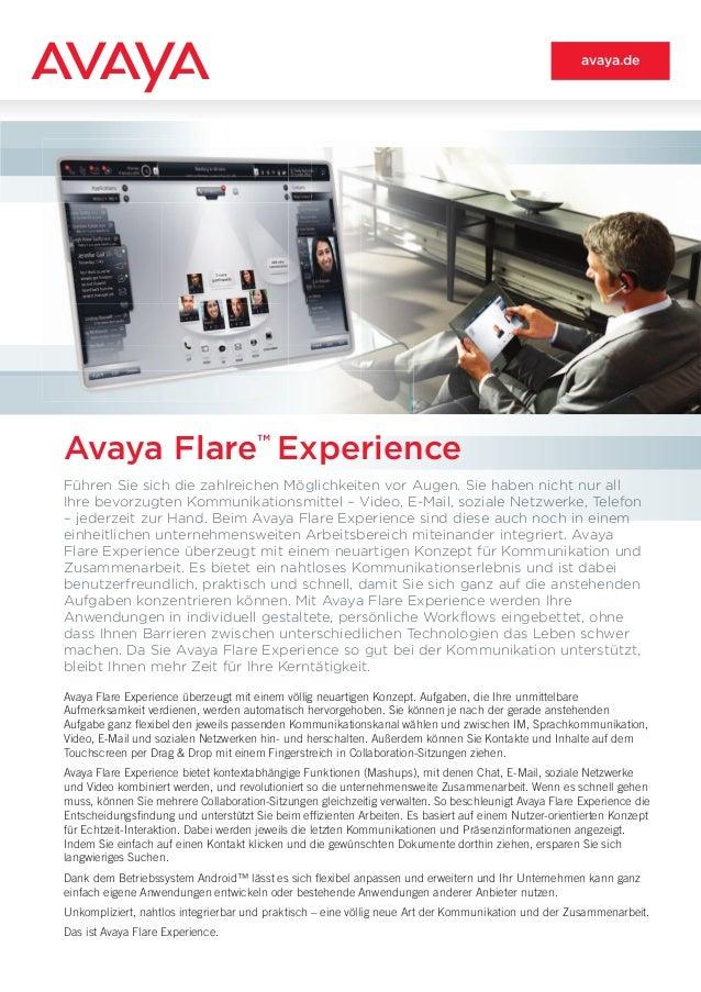 Avaya Flare Experience überzeugt mit einem völlig neuartigen Konzept. Aufgaben, die Ihre unmittelbare Aufmerksamkeit verdi...