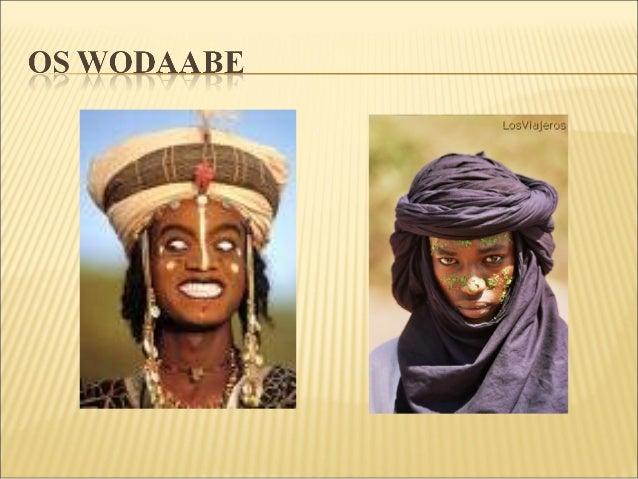  São um pequeno subgrupo de uma etnia chamada FULANI, um povo nómada, pastores e comerciantes que habitam a zona do Sahel...
