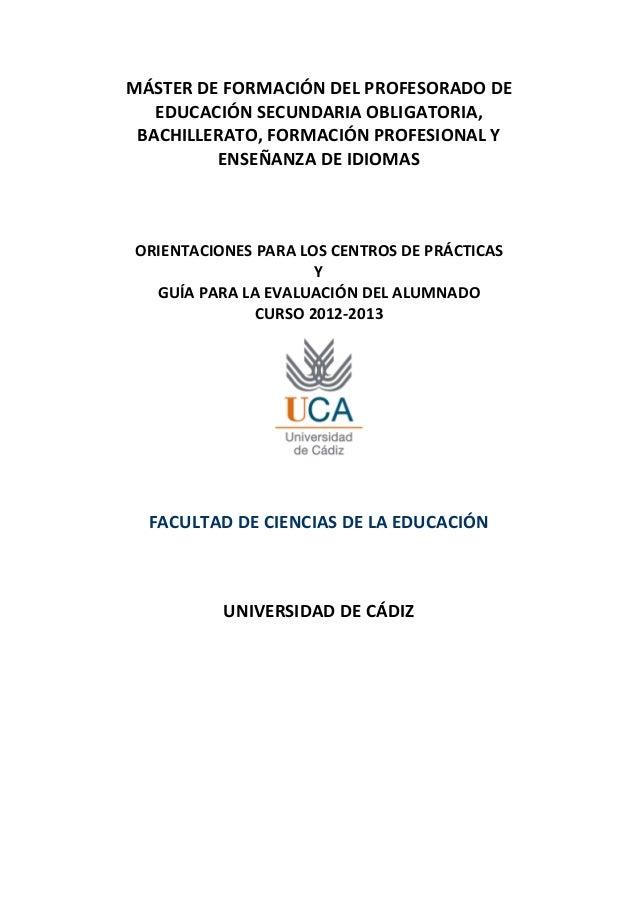 MÁSTER DE FORMACIÓN DEL PROFESORADO DE   EDUCACIÓN SECUNDARIA OBLIGATORIA, BACHILLERATO, FORMACIÓN PROFESIONAL Y         E...