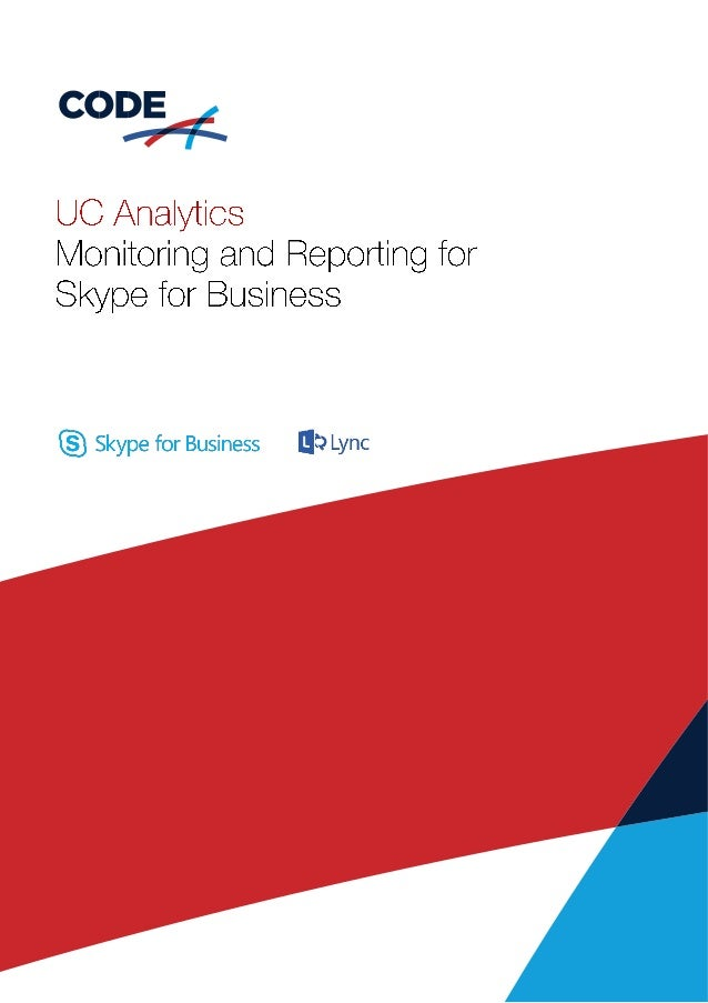 UC Analytics Monitoring and Reporting for Skype for Business  Skype for Business ii}:  Lync
