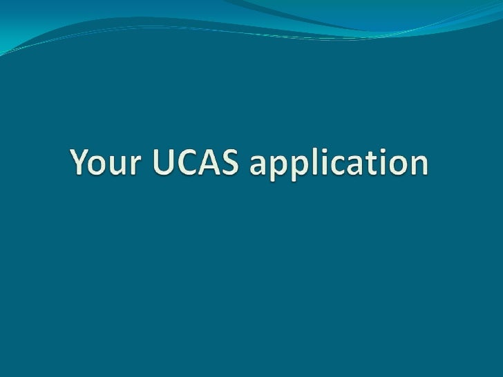 Your UCAS application<br />