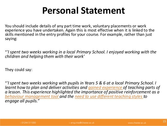 personal statement pharmacy work experience Therefore, in your personal statement, we'd like you to:  if work experience not  available- look wider  p/t work as a trainee pharmacy assistant at boots.