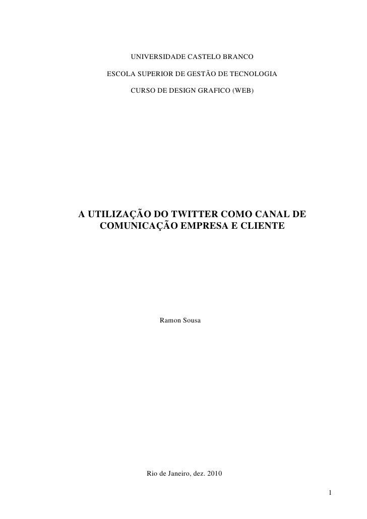 UNIVERSIDADE CASTELO BRANCO    ESCOLA SUPERIOR DE GESTÃO DE TECNOLOGIA         CURSO DE DESIGN GRAFICO (WEB)A UTILIZAÇÃO D...