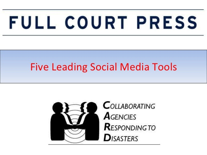 Five Leading Social Media Tools