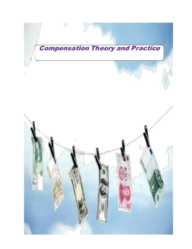 Compensation Theory and Practice