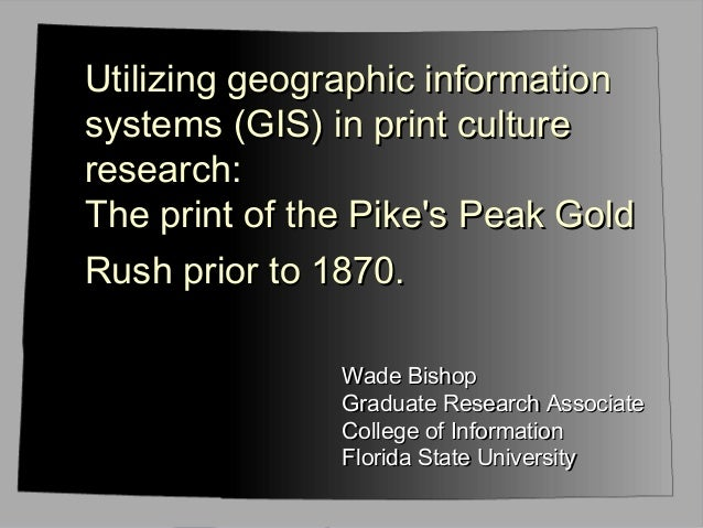 Utilizing geographic informationUtilizing geographic information systems (GIS) in print culturesystems (GIS) in print cult...