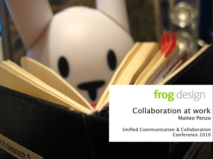 Collaboration at work                       Matteo Penzo  Unified Communication & Collaboration                    Conferen...