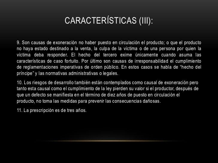 Características (II):<br />6. El producto se considera defectuoso cuando no ofrece la seguridad que se puede legítimamente...