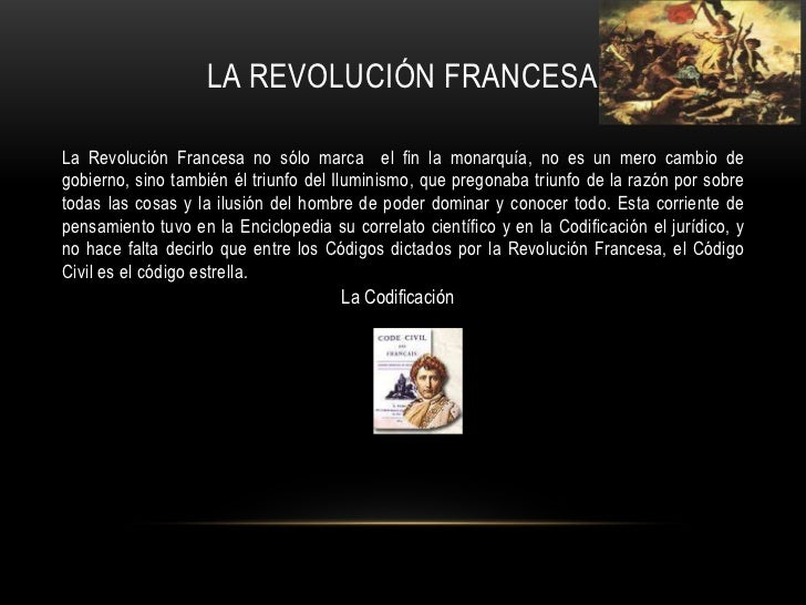 La revolución francesa<br />La Revolución Francesa no sólo marca  el fin la monarquía, no es un mero cambio de gobierno, s...