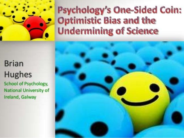 BrianHughesSchool of Psychology,National University ofIreland, Galway