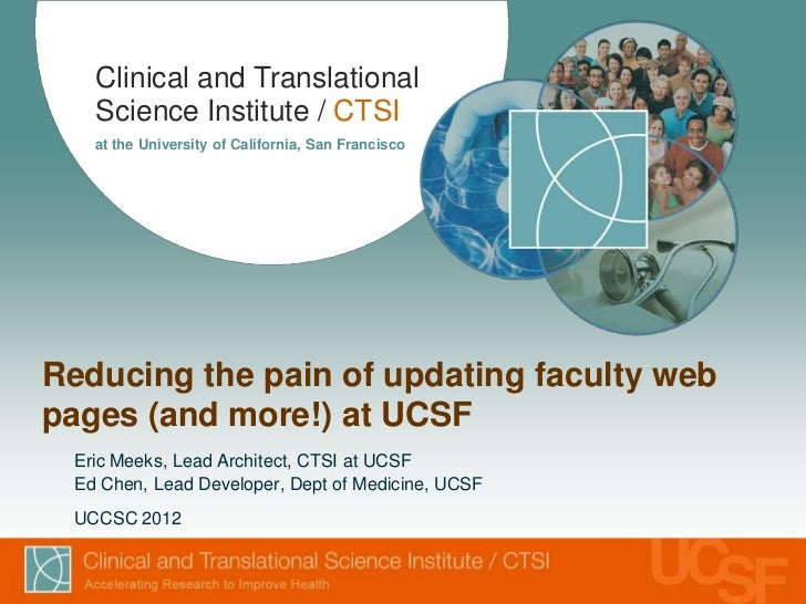 Clinical and Translational   Science Institute / CTSI   at the University of California, San FranciscoReducing the pain of...