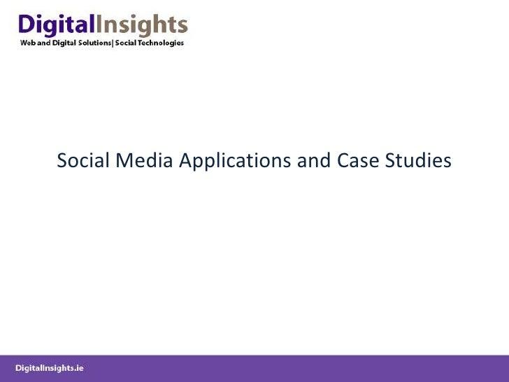 Social Media Applications and Case Studies <br />