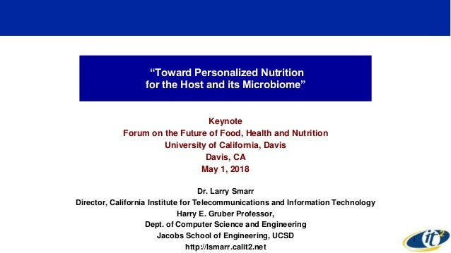 """Toward Personalized Nutrition for the Host and its Microbiome"" Keynote Forum on the Future of Food, Health and Nutrition ..."