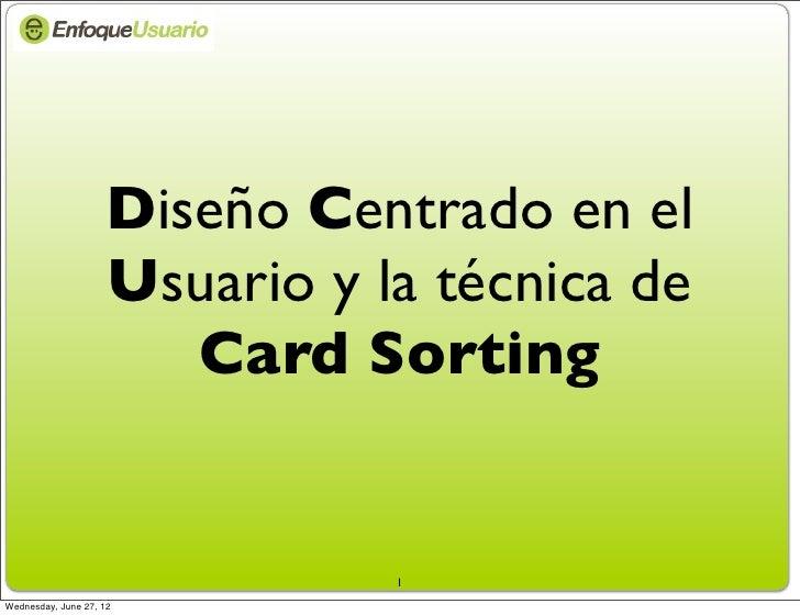 Diseño Centrado en el                     Usuario y la técnica de                        Card Sorting                     ...