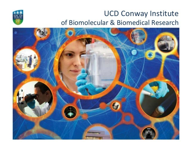 UCD Conway Institute of Biomolecular & Biomedical Research