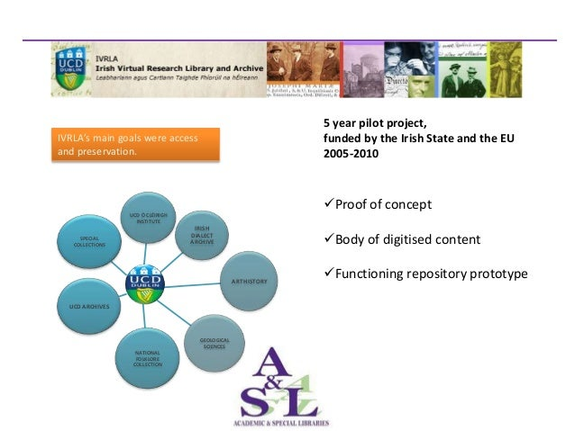 5 year pilot project,IVRLA's main goals were access                                       funded by the Irish State and th...