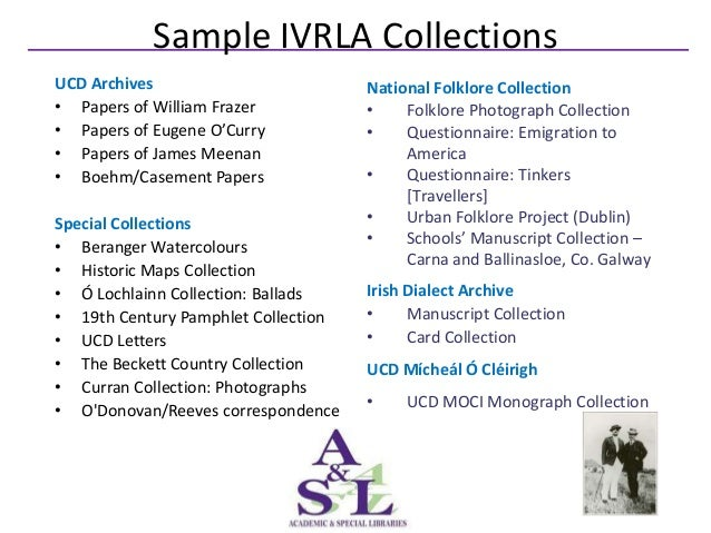 Sample IVRLA CollectionsUCD Archives                         National Folklore Collection• Papers of William Frazer       ...