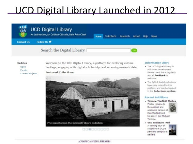 UCD Digital Library Launched in 2012